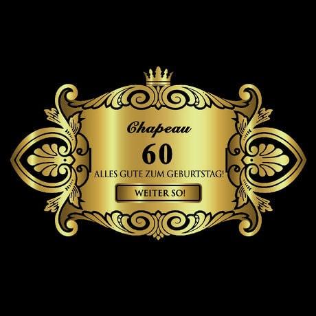 Flaschenetikett Aufkleber Sticker gold elegant Geburtstag - Chapeau 60